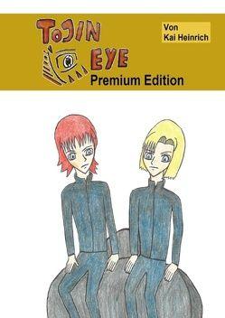Tojin Eye Premium Edition von Heinrich,  Kai