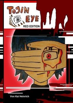 Tojin Eye Red Edition von Heinrich,  Kai, Heinrich,  Samuel