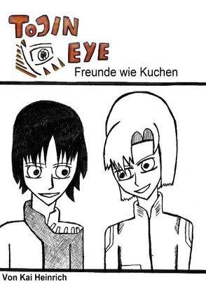 Tojin Eye von Heinrich,  Kai