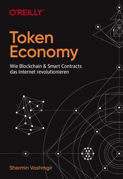 Token Economy von Shermin Voshmgir,  Shermin