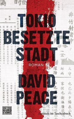 Tokio Besetzte Stadt von Peace,  David, Torberg,  Peter