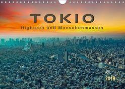 Tokio – Hightech und Menschenmassen (Wandkalender 2019 DIN A4 quer) von Roder,  Peter