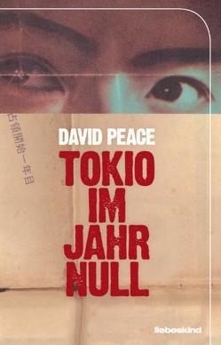 Tokio im Jahr Null von Peace,  David, Torberg,  Peter