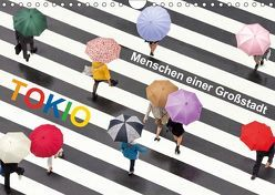 Tokio – Menschen einer Großstadt (Wandkalender 2019 DIN A4 quer) von Christopher Becke,  Jan