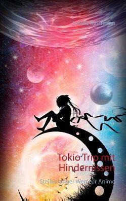 Tokio Trip mit Hindernissen von Rassmann,  Juliane