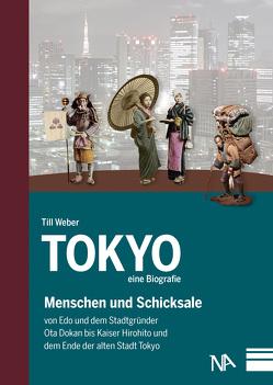Tokyo – eine Biografie von Weber,  Till