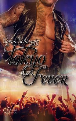 Tokyo Fever von Schwartz,  Sarah