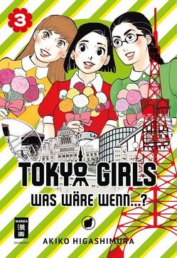 Tokyo Girls 03 von Higashimura,  Akiko, Suzuki,  Cordelia