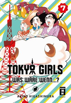 Tokyo Girls 07 von Higashimura,  Akiko, Suzuki,  Cordelia