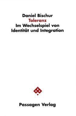 Toleranz von Bischur,  Daniel, Prisching,  Manfred