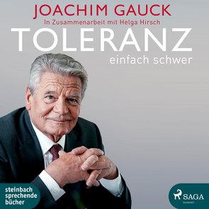 Toleranz: einfach schwer von Gauck,  Joachim, Hirsch,  Helga, Mierendorf,  Tetje