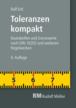 Toleranzen kompakt von Ertl,  Ralf