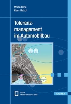 Toleranzmanagement im Automobilbau von Böhn,  Martin, Hetsch,  Klaus