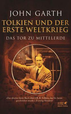 Tolkien und der Erste Weltkrieg von Bülles,  Marcel, Garth,  John, Herden,  Birgit