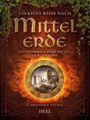 Tolkiens Reise nach Mittelerde von Snyder,  Christopher