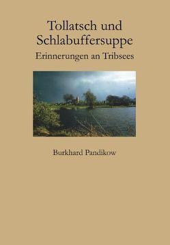 Tollatsch und Schlabuffersuppe von Pandikow,  Burkhard