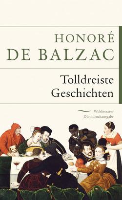 Tolldreiste Geschichten von Balzac,  Honoré de, Doré,  Gustave, Rüttenauer,  Benno