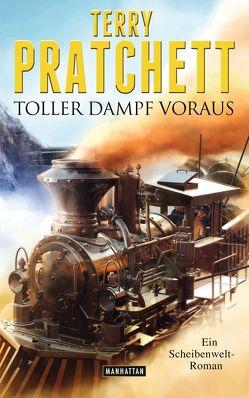 Toller Dampf voraus von Jung,  Gerald, Pratchett,  Terry