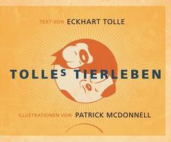 Tolles Tierleben von McDonnell,  Patrick, Tolle,  Eckhart