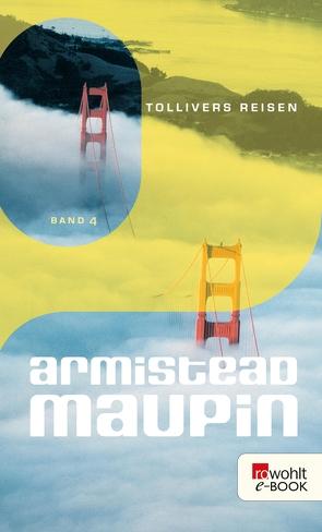 Tollivers Reisen von Maupin,  Armistead, Weissner,  Carl