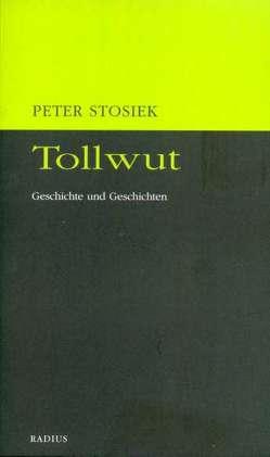 Tollwut von Stosiek,  Peter