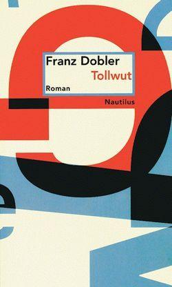 Tollwut von Dobler,  Franz