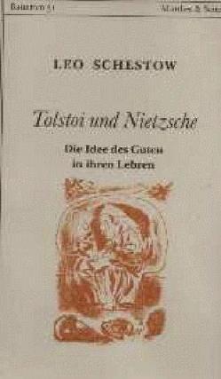 Tolstoi und Nietzsche von Schestow,  Leo, Strasser,  Nadja