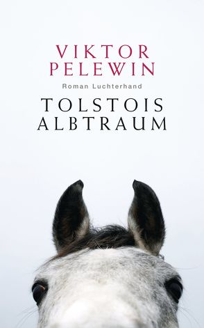 Tolstois Albtraum von Pelewin,  Viktor, Trottenberg,  Dorothea