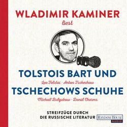 Tolstois Bart und Tschechows Schuhe von Kaminer,  Wladimir