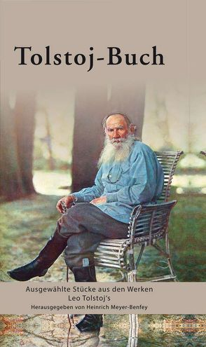 Tolstoj-Buch von Mayer,  Gerhard, Meyer-Benfey,  Heinrich, Wunder,  Hans