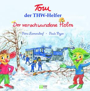 """Tom, der THW-Helfer """"Der verschwundene Helm"""" von Feyen,  Paula, Liemersdorf-Strunk,  Petra, WDV Medien Verlag GmbH"""