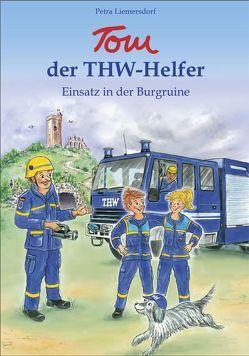 Tom, der THW-Helfer von Liemersdorf,  Petra, Warlich,  Stefan