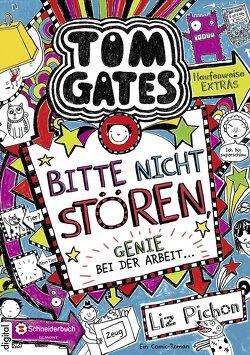 Tom Gates, Band 08 von Kilchling,  Verena, Pichon,  Liz