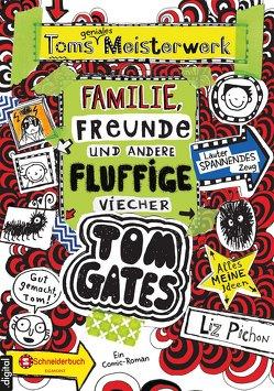 Tom Gates, Band 12 von Kilchling,  Verena, Pichon,  Liz