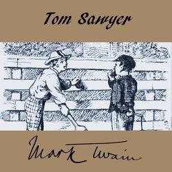 Tom Sawyer von Reifschneider,  Bettina, Twain,  Mark