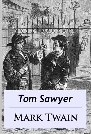 Tom Sawyer von Twain,  Mark