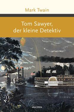 Tom Sawyer, der kleine Detektiv von Twain,  Mark