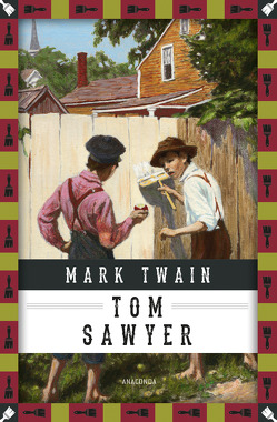 Tom Sawyers Abenteuer von Jacobi,  Margarete, Twain,  Mark