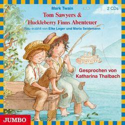 Tom Sawyers & Huckleberry Finns Abenteuer von Thalbach,  Katharina, Twain,  Mark