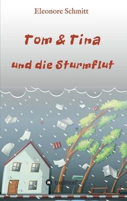 Tom & Tina, Band 1 von blueringmedia/iStock/Thinkstock, Schmitt,  Eleonore