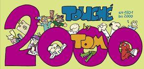 TOM Touché 2000 von Tom
