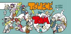 TOM Touché 7000 von Tom