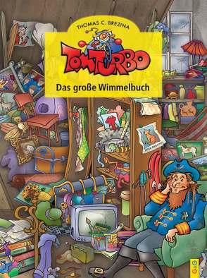 Tom Turbo: Wimmelbuch von Brezina,  Thomas, Neumüller,  Gini, Tom Storyteller GmbH