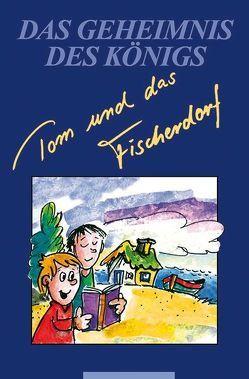 Tom und das Fischerdorf von Marc,  Ursula