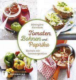 Tomate, Bohnen und Paprika von Abraham,  Bérengère