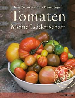 Tomaten von Rosenberger,  Tom, Zacharias,  Irina