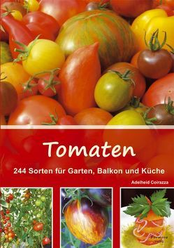 Tomaten von Coirazza,  Adelheid
