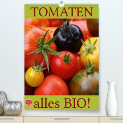 Tomaten – Alles BIO! (Premium, hochwertiger DIN A2 Wandkalender 2020, Kunstdruck in Hochglanz) von Cross,  Martina