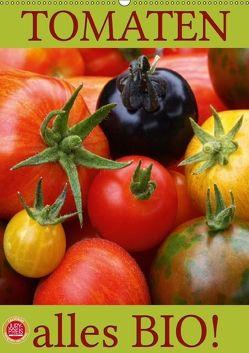 Tomaten – Alles BIO! (Wandkalender 2018 DIN A2 hoch) von Cross,  Martina