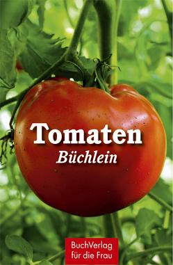 Tomatenbüchlein von Röhner,  Regina